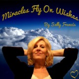 Sally Francis – Miracles Fly On Wishes (mp3 download)